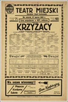 [Afisz:] Krzyżacy. 8 obrazów dramatycznych z powieści Henryka Sienkiewicza