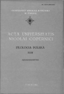 Acta Universitatis Nicolai Copernici. Nauki Humanistyczno-Społeczne. Filologia Polska, z. 23 (138), 1983