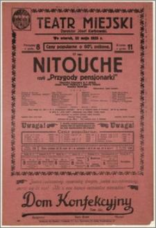 [Afisz:] Nitouche czyli Przygody pensjonarki. Operetka francuska w 4 aktach Melchiora Lengyela