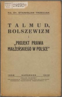 """Talmud, bolszewizm i """"Projekt prawa małżeńskiego w Polsce"""""""