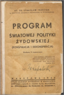 Program światowej polityki żydowskiej : (konspiracja i dekonspiracja)
