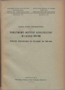 Państwowy Instytut Geologiczny w latach 1939-1946 = Service Géologique de Pologne en 1939-1946