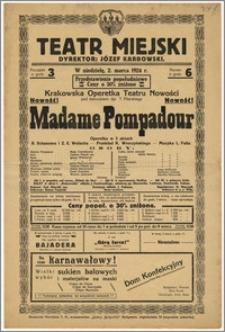 [Afisz:] Madame Pompadour. Operetka w 3 aktach R. Schanzera i Z. E. Welischa