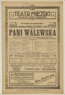 [Afisz:] Pani Walewska. Obraz historyczny w 5 aktach Wacława Gąsiorowskiego i Ignacego Nikorowicza
