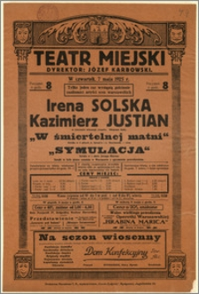 [Afisz:] Irena Solska, Kazimierz Justian w otoczeniu własnego zespołu