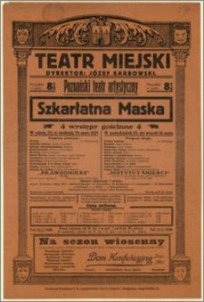 [Afisz:] Szkarłatna Maska. 4 występy gościnne