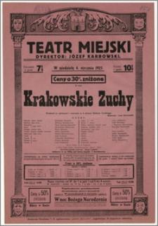 [Afisz:] Krakowskie Zuchy. Wodewil ze śpiewami i tańcami w 4 aktach Stefana Turskiego