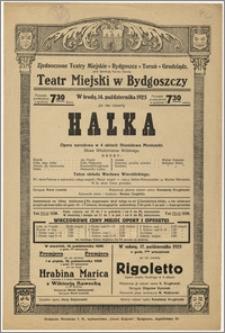[Afisz:] Halka. Opera narodowa w 4 aktach Stanisława Moniuszki. Słowa Włodzimierza Wolskiego