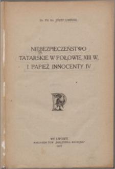 Niebezpieczeństwo tatarskie w połowie XIII w. i papież Innocenty IV