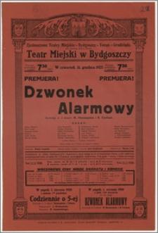 [Afisz:] Dzwonek Alarmowy. Komedja w 3 aktach M. Hennequina i R. Coolusa