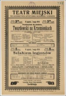 [Afisz:] Twardowski na Krzemionkach. Sztuka ze śpiewami i tańcami w 6 aktach (7 obrazach) z prologiem i epilogiem J. N. Kamińskiego
