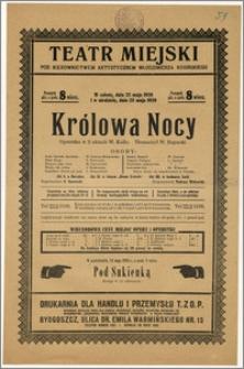 [Afisz:] Królowa Nocy. Operetka w 3 aktach W. Kollo