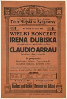 [Afisz:] Wielki Koncert. Irena Dubiska (skrzypce), Claudio Arrau (fortepian)