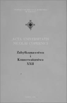 Acta Universitatis Nicolai Copernici. Nauki Humanistyczno-Społeczne. Zabytkoznawstwo i Konserwatorstwo, z. 22 (271), 1994