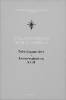 Acta Universitatis Nicolai Copernici. Nauki Humanistyczno-Społeczne. Zabytkoznawstwo i Konserwatorstwo, z. 23 (278), 1994