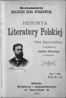 Historya literatury polskiej : (z ilustracyami). T. 3