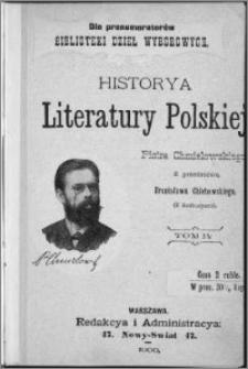 Historya literatury polskiej : (z ilustracyami). T. 4