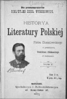 Historya literatury polskiej : (z ilustracyami). T. 5