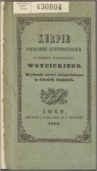 Kurpie : powieść historyczna. T. 1-2