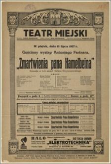 [Afisz:] Zmartwienia pana Hemelbeina. Komedja w 3-ch aktach Stefana Krzywoszewskiego