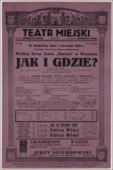 [Afisz:] Jak i gdzie?. Wielka Revue Teatru Nowości w Warszawie