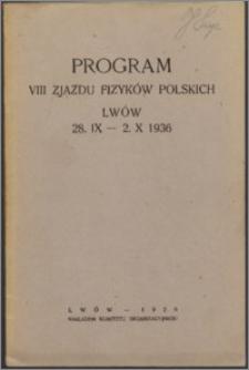 Program VIII Zjazdu Fizyków Polskich, Lwów, 28.IX - 2.X 1936