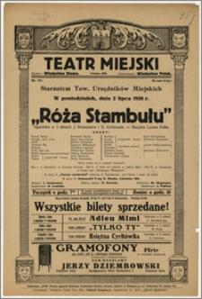 [Afisz:] Róża Stambułu. Operetka w 3 aktach J. Brammera i A. Grümsala