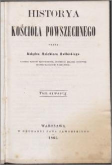 Historya kościoła powszechnego. T. 4
