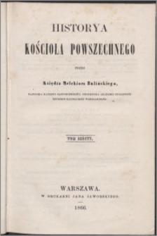 Historya kościoła powszechnego. T. 6