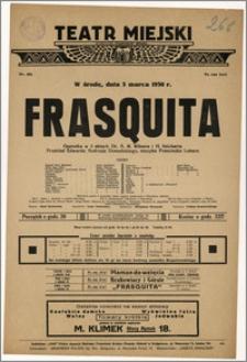[Afisz:] Frasquita. Operetka w 3 aktach Dr. A. M. Wilnera i H. Reicherta