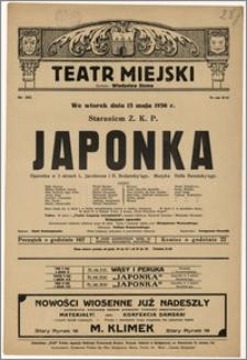 [Afisz:] Japonka. Operetka w 3 aktach L. Jacobsona i R. Bodansky'ego