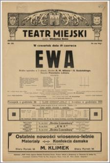 [Afisz:] Ewa. Wielka operetka w 3 aktach, libretto A. M. Wilnera i R. Bodańskiego