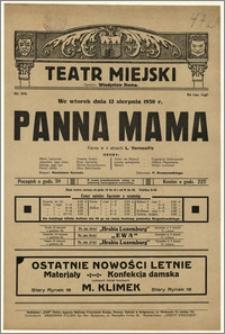 [Afisz:] Panna Mama. Farsa w 3 aktach L. Verneuil'a