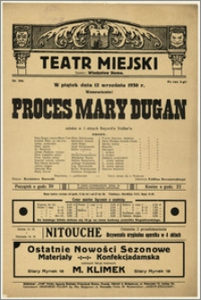 [Afisz:] Proces Mary Dugan. Sztuka w 3 aktach Bayard'a Veillar'a