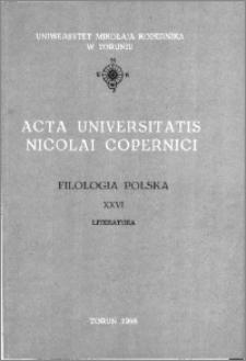 Acta Universitatis Nicolai Copernici. Nauki Humanistyczno-Społeczne. Filologia Polska, z. 26 (159), 1985