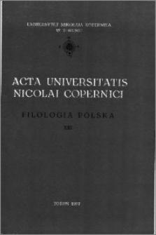 Acta Universitatis Nicolai Copernici. Nauki Humanistyczno-Społeczne. Filologia Polska, z. 13 (81), 1977