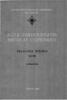 Acta Universitatis Nicolai Copernici. Nauki Humanistyczno-Społeczne. Filologia Polska, z. 28 (173), 1986
