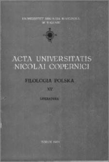 Acta Universitatis Nicolai Copernici. Nauki Humanistyczno-Społeczne. Filologia Polska, z. 15 (95), 1979