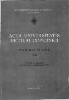 Acta Universitatis Nicolai Copernici. Nauki Humanistyczno-Społeczne. Filologia Polska, z. 16 (100), 1979