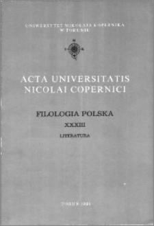 Acta Universitatis Nicolai Copernici. Nauki Humanistyczno-Społeczne. Filologia Polska, z. 33 (201), 1993
