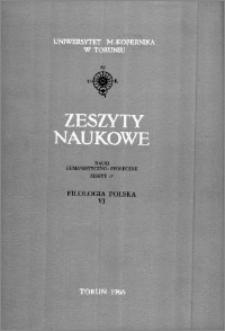 Zeszyty Naukowe Uniwersytetu Mikołaja Kopernika w Toruniu. Nauki Humanistyczno-Społeczne. Filologia Polska, z. 7 (25), 1967