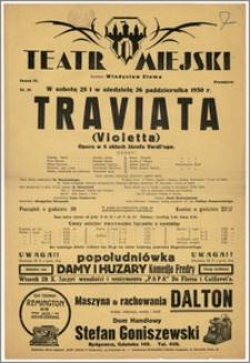 [Afisz:] Traviata (Violetta). Opera w 4 aktach Józefa Verdi'ego