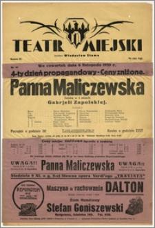 [Afisz:] Panna Maliczewska. Sztuka w 3 aktach Gabrjeli Zapolskiej