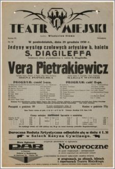 [Afisz:] Vera Pietrakiewicz. Światowej sławy prymabalerina b. baletu S. Diagileffa