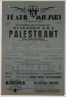[Afisz:] Palestrant (Der Bettelstudent). Operetka w 3 aktach