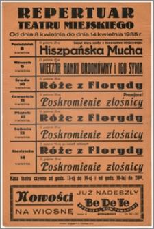 [Afisz:] Repertuar Teatru Miejskiego. Od dnia 8 kwietnia do dnia 14 kwietnia 1935 r.