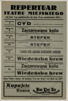 [Afisz:] Repertuar Teatru Miejskiego. Od dnia 7-go października do dnia 13-go października 1935 r.
