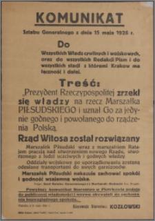 Komunikat Sztabu Generalnego z dnia 15 maja 1926 r. : Do wszystkich władz cywilnych i wojskowych oraz do wszystkich redakcji pism ... .