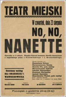 [Afisz:] No, No, Nanette. Operetka w 3 aktach