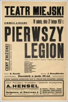 [Afisz:] Pierwszy Legion. Sztuka w 3-ech aktach (11 obrazach)